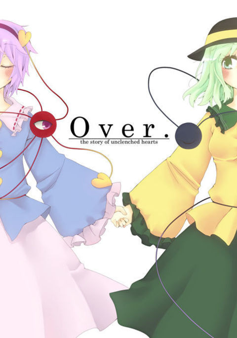 Over. the story of unclenched hearts