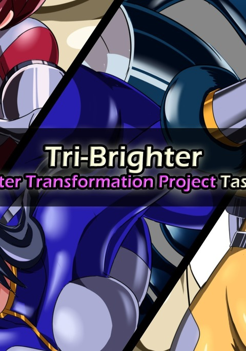Tri-Brighter Monster Transformation Project Task:001