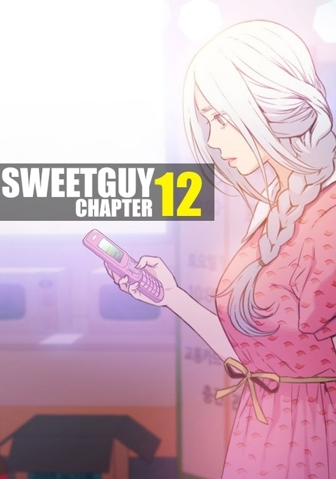 Sweet Guy Chapter 12